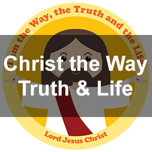 Christ the Way, Truth, Life