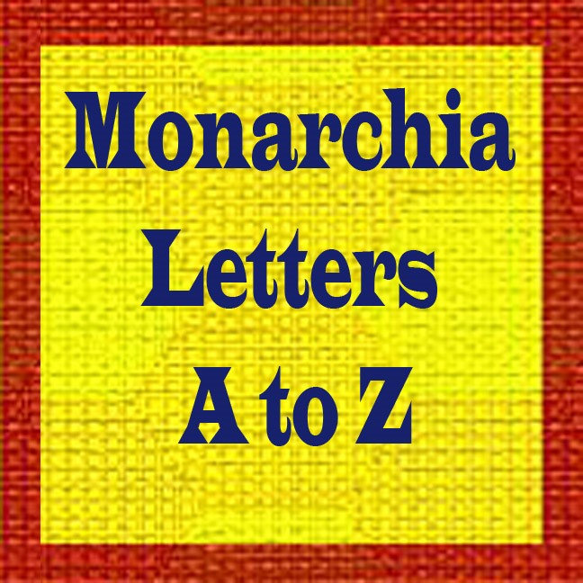 Monarchia Letters A to Z