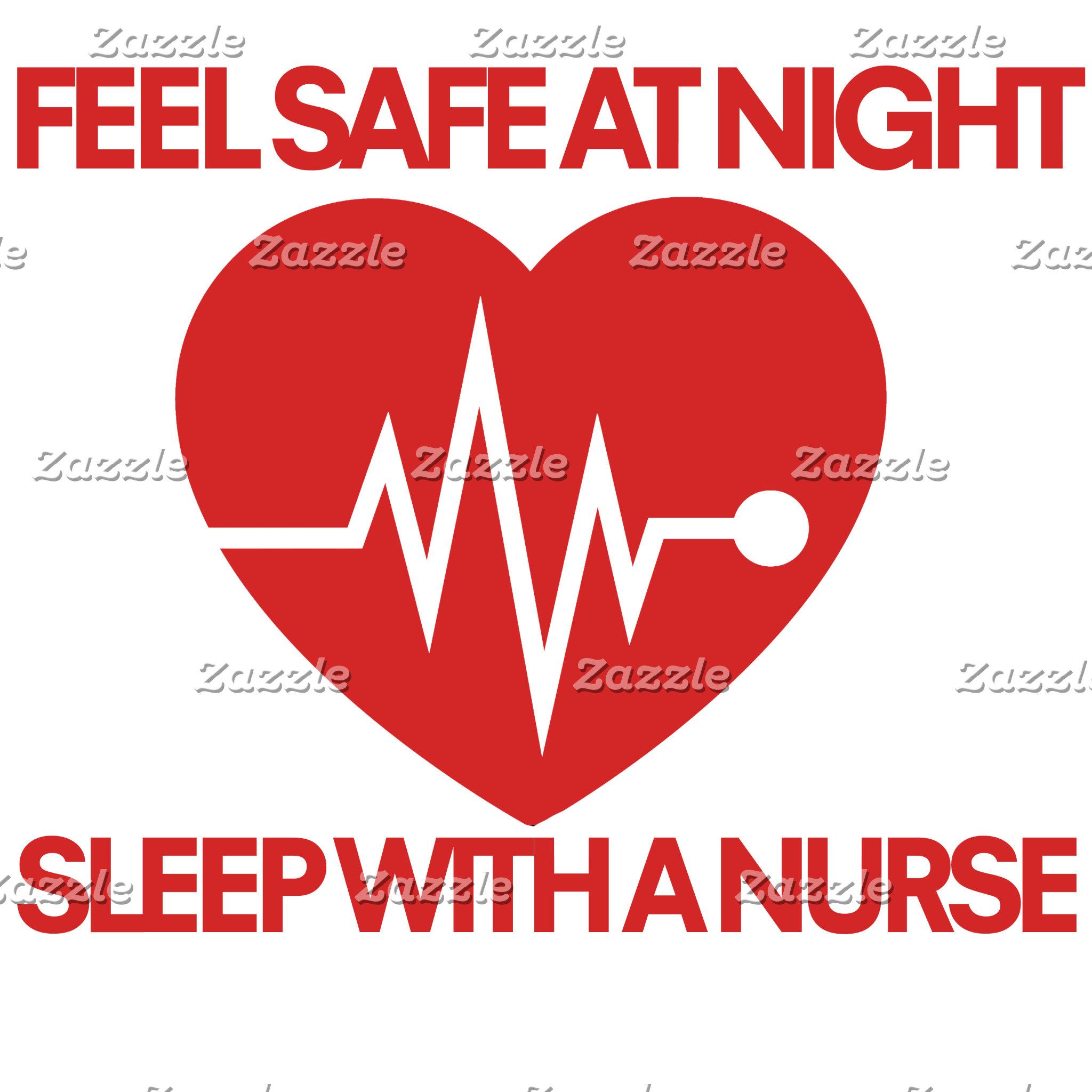 Be safe at night sleep with a nurse