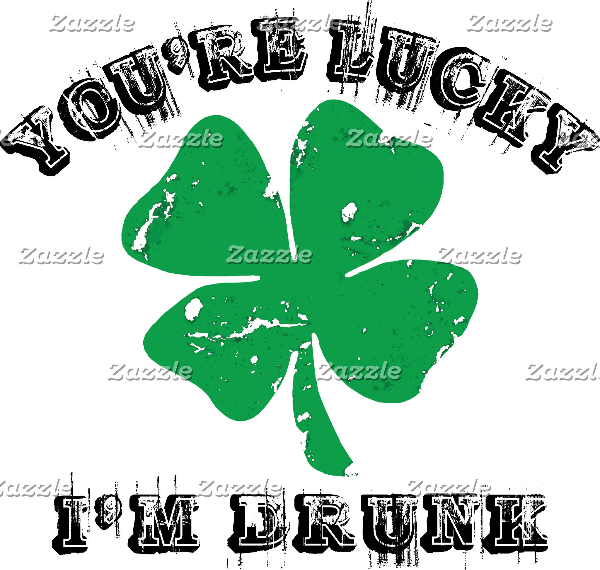 Irish - You're Lucky I'm Drunk T-Shirts Gifts Card