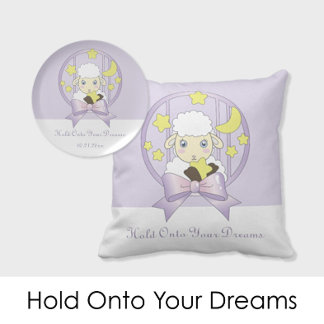 Hold Onto Your Dreams