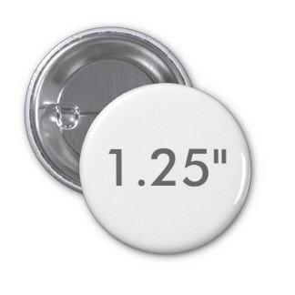 "1.25"" ZAZZLE Badges SMALL"