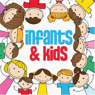Infants and Kids