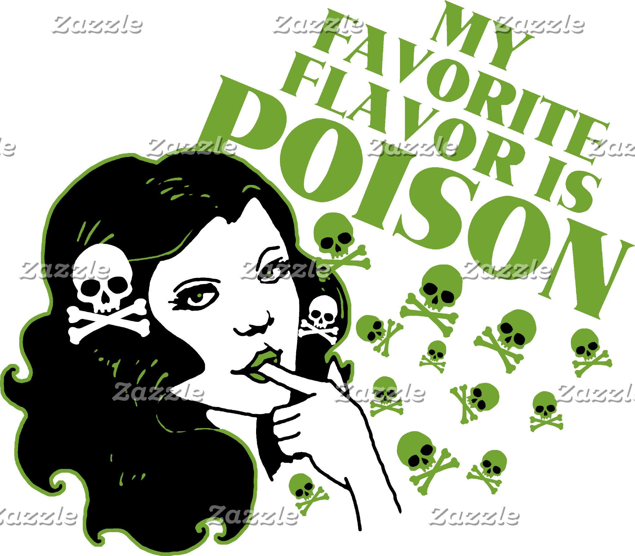 My Favorite Flavor is Poison