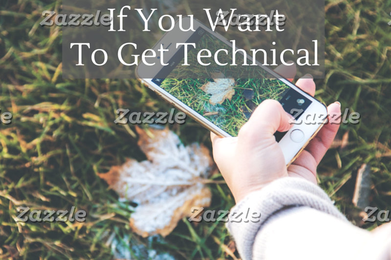 If You Want To Get Technical