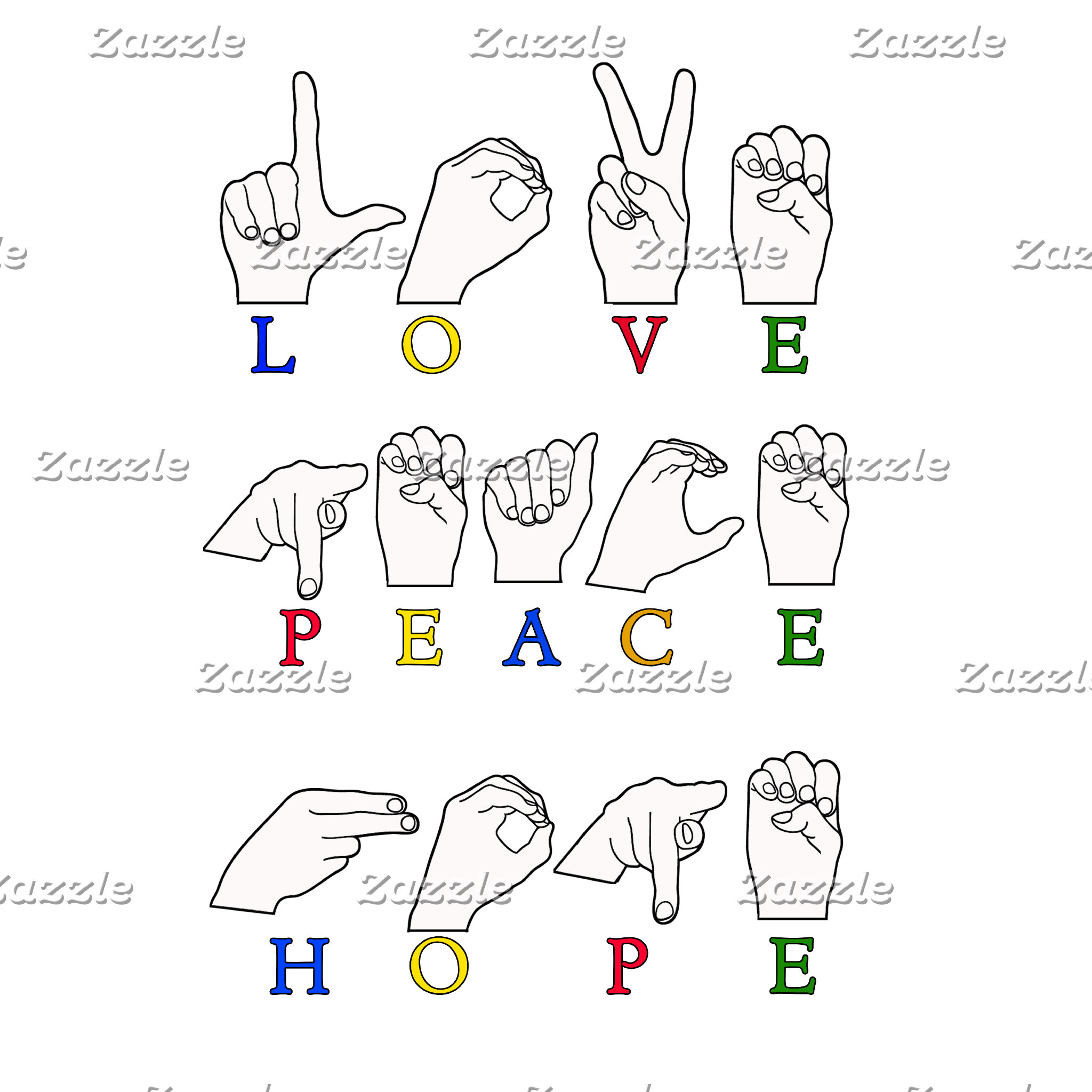 LOVE PEACE HOPE FINGERSPELLED ASL SIGN