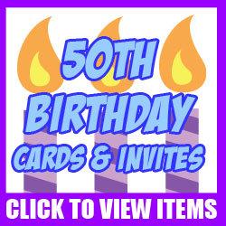 50th Milestone Birthday Cards and Invites