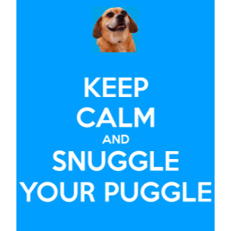Snuggle Your Puggle!