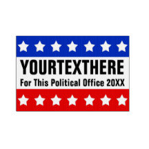 Political and Patriotic Yard Signs, Vinyl Banners