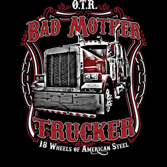 Bad Mother Trucker