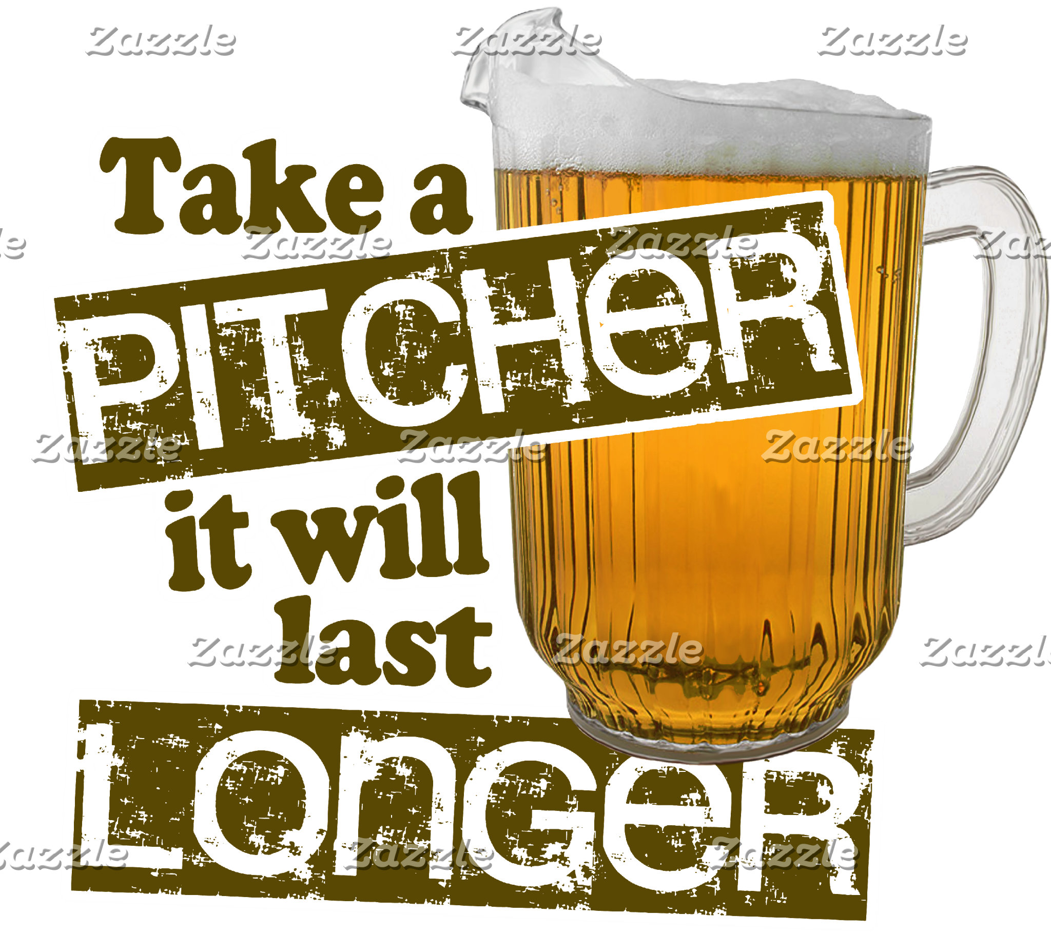 Take a Pitcher it Will Last Longer