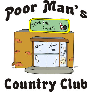 Bowling Alley Poor Man's Country Club T-Shirt