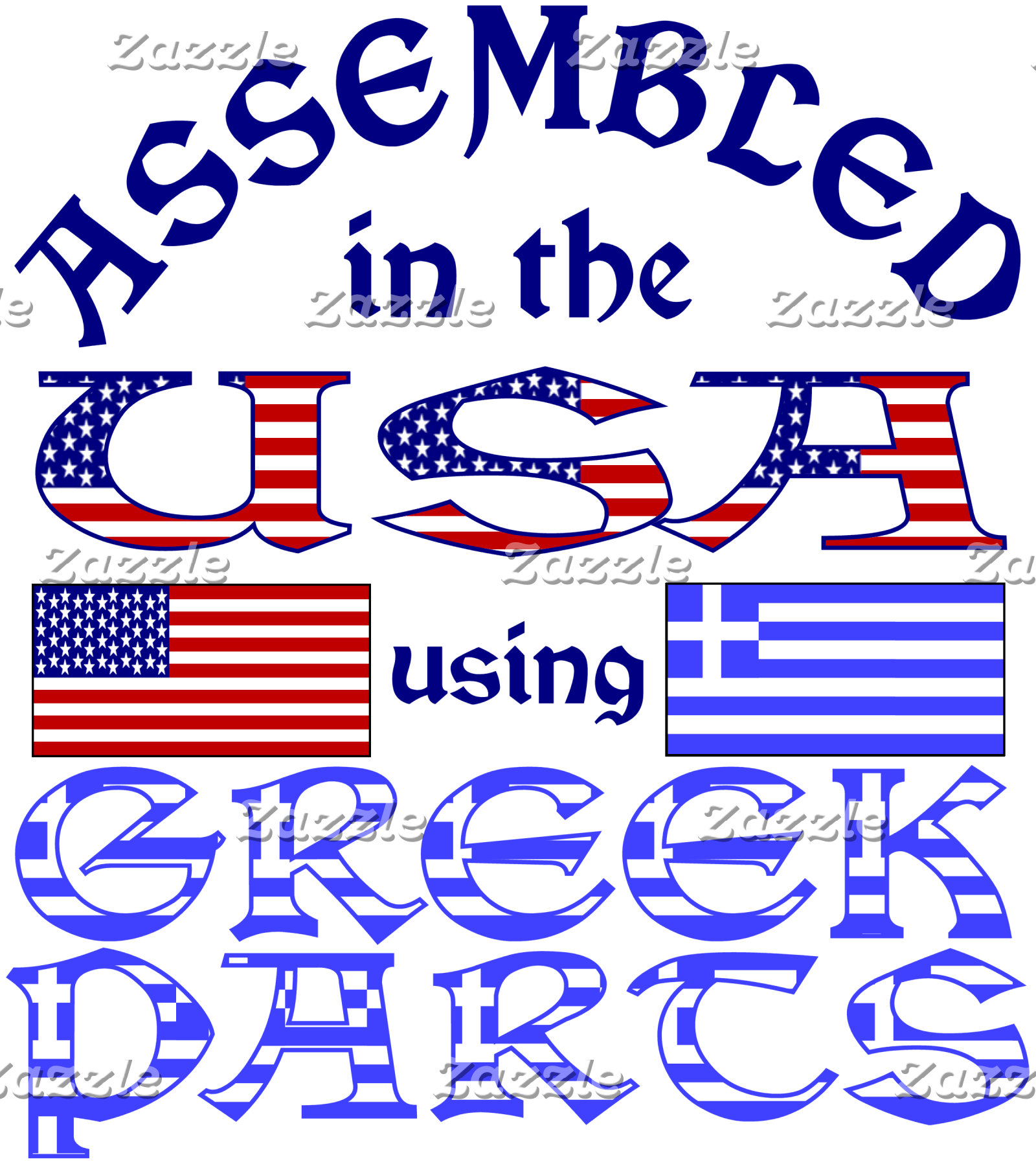 Assembled in the USA Using Greek Parts