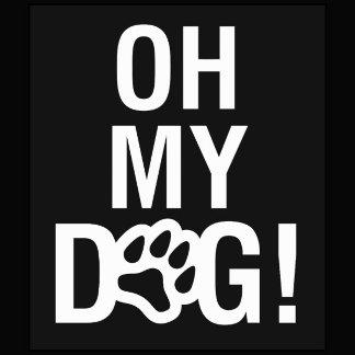 OH MY DOG!