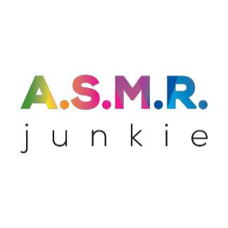 ASMR junkie