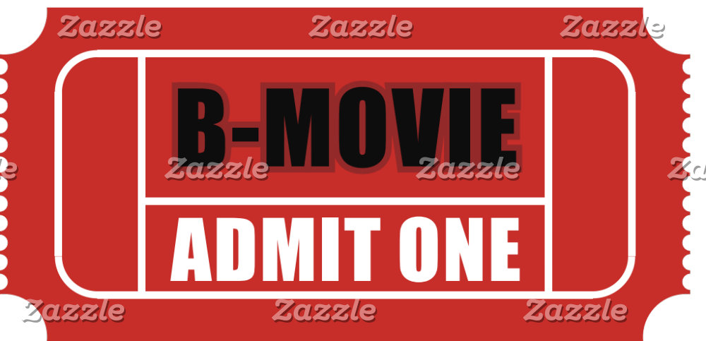 B-Movie Ticket