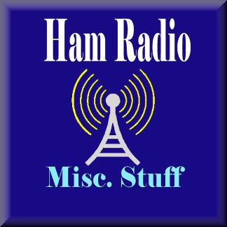 HAM RADIO - MISC. STUFF