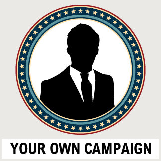 Your Own Campaign