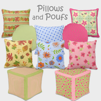 Pillows and Poufs