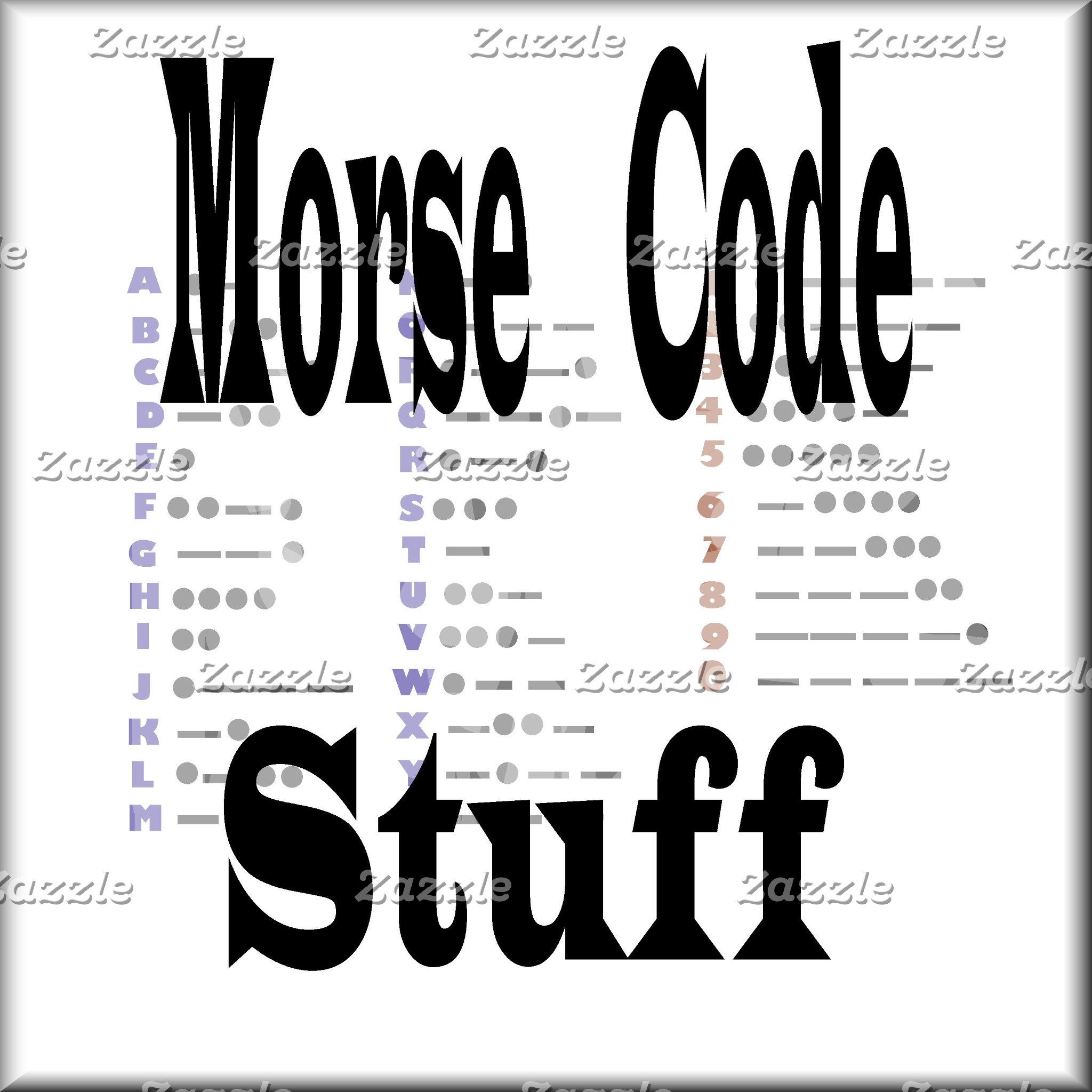 MORSE CODE or CW