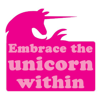embrace the unicorn within