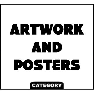 ARTWORK AND POSTERS