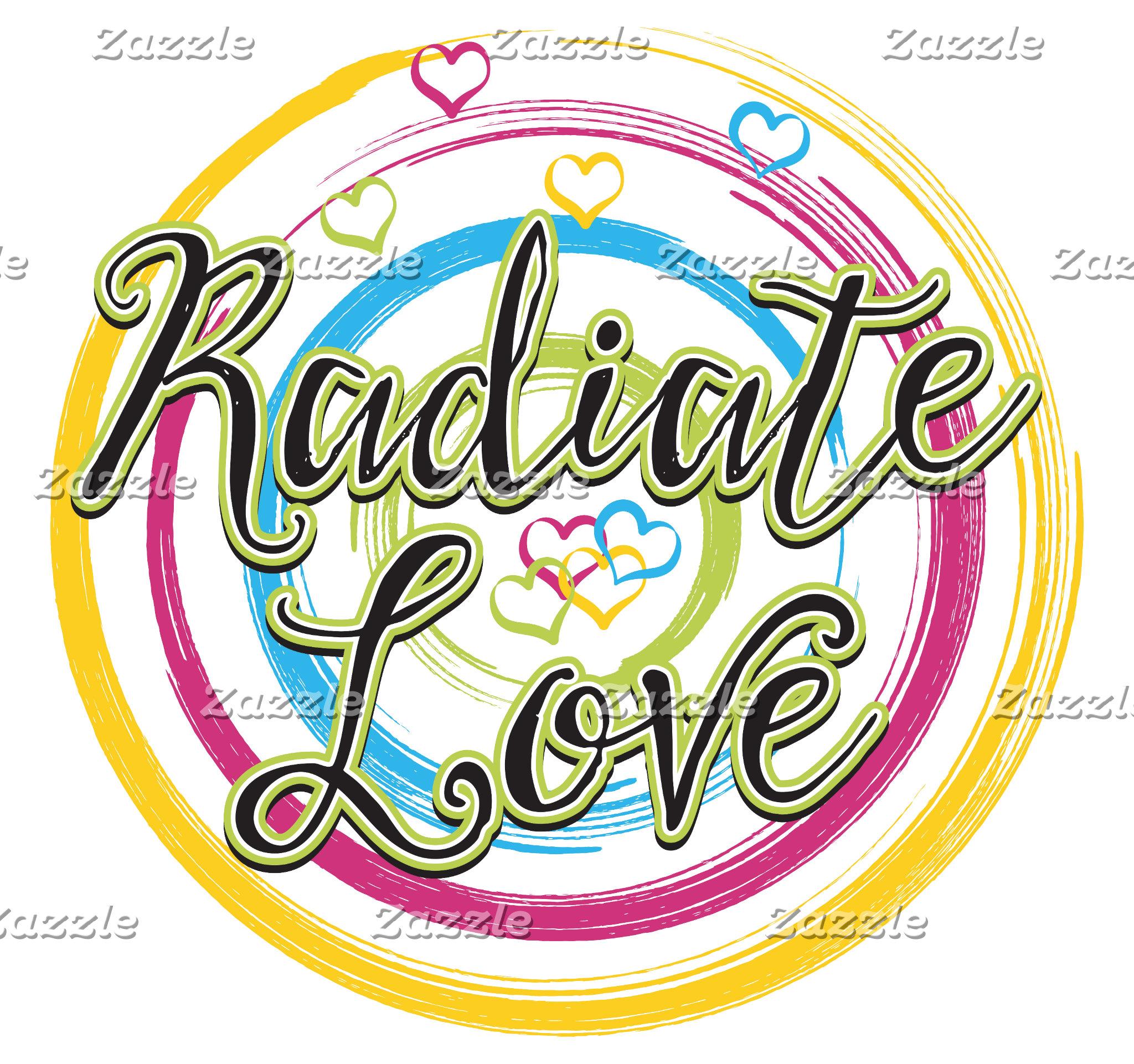 Radiate Love