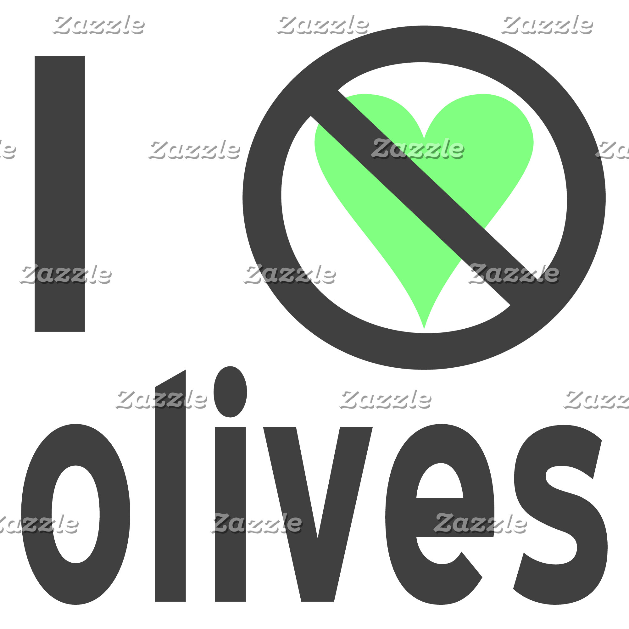 I Hate Olives (Black)