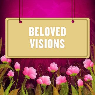 Beloved Visions
