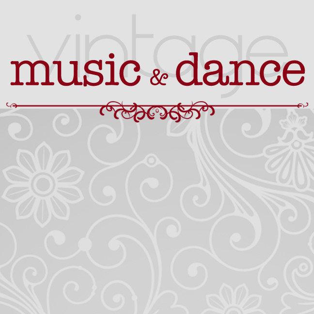 MUSIC | DANCE Vintage