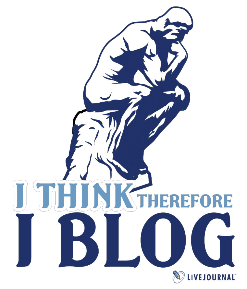 I Think, Therefore I Blog