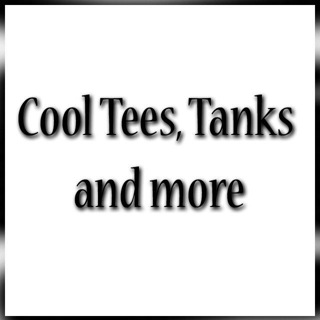 Cool Tees,Tanks&More