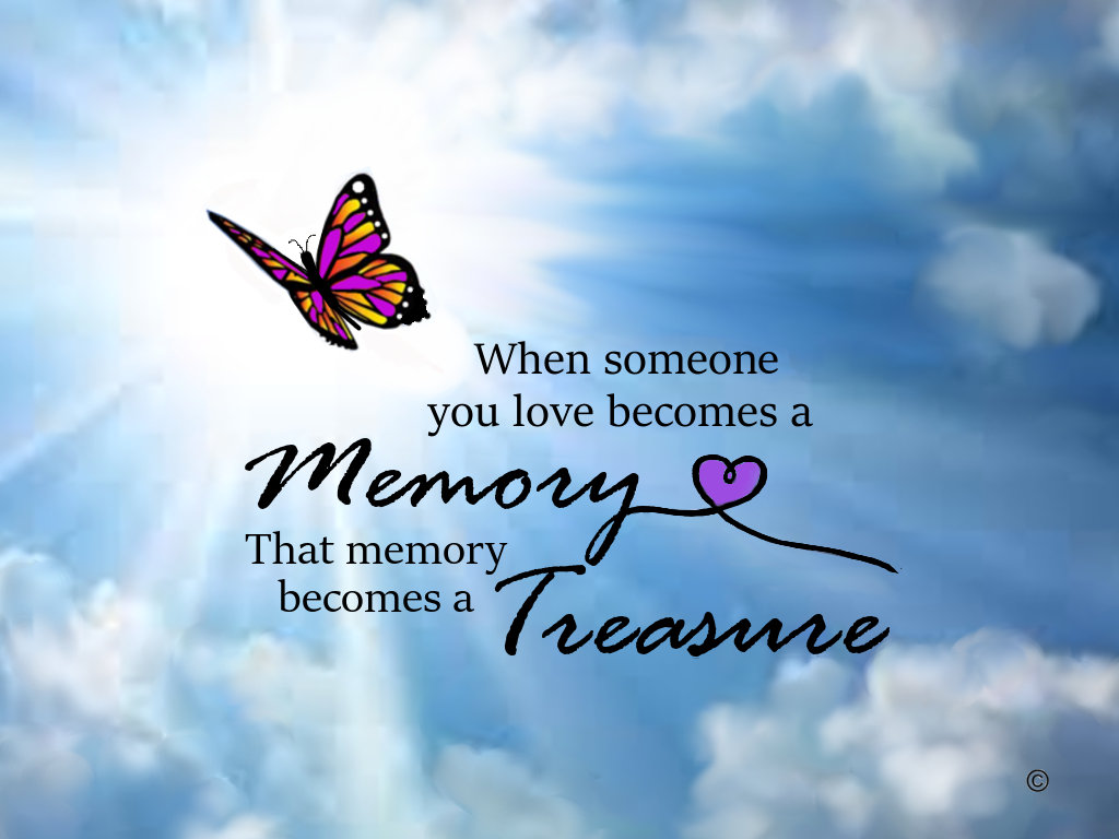 When someone you love, butterfly