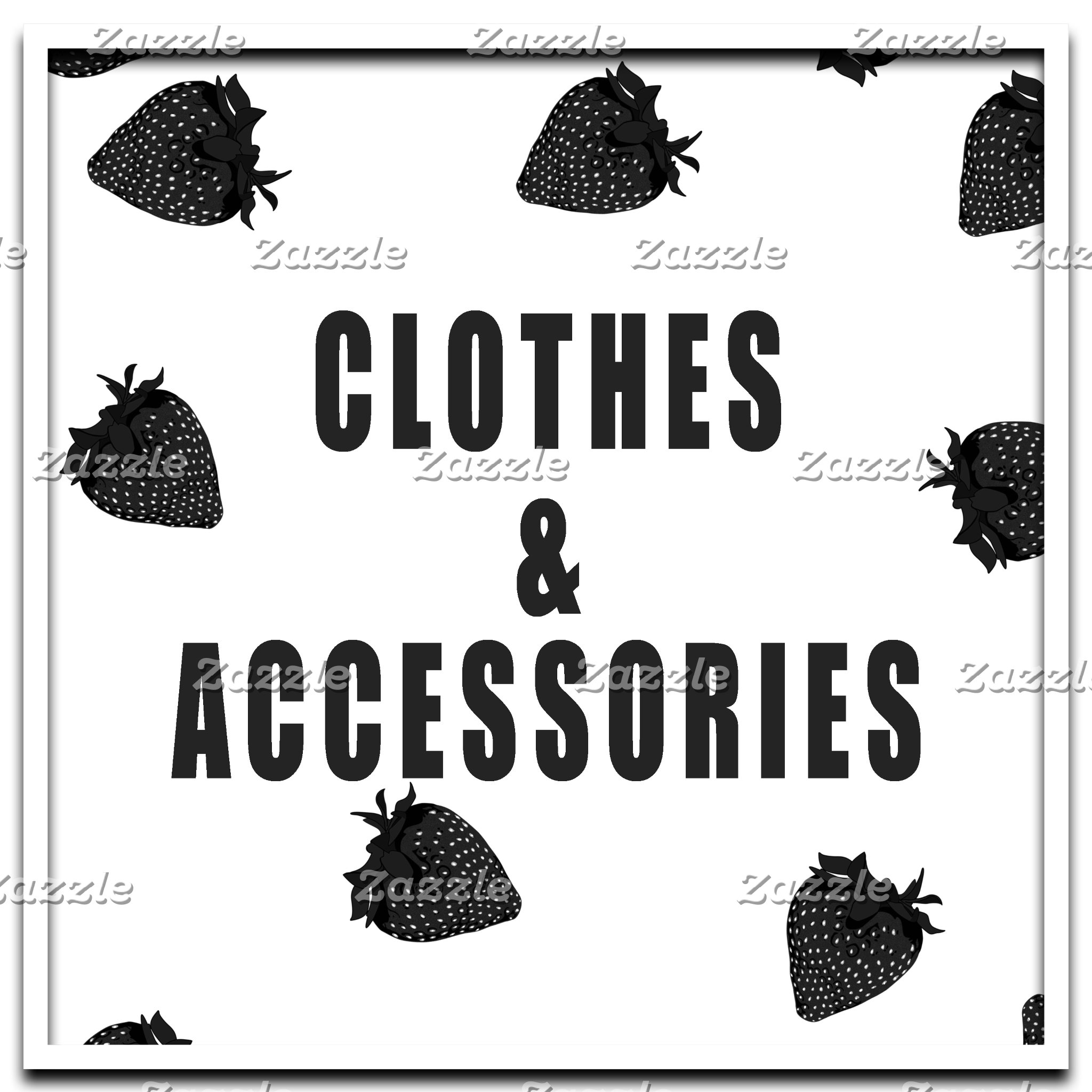 Clothes and Accessories