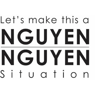 Nguyen Family Shirts and More