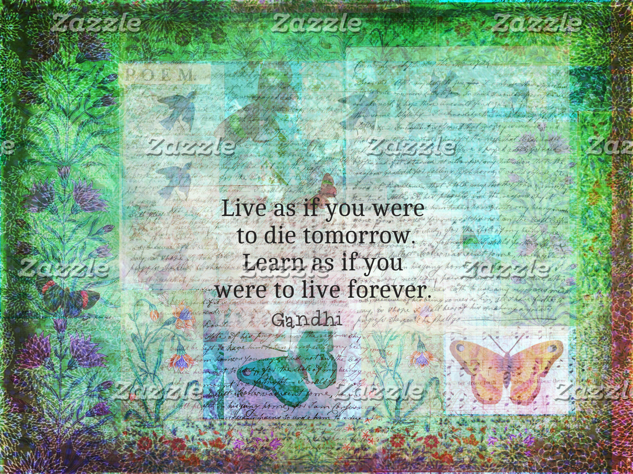 """Live as if you were to die tomorrow. Learn as if"