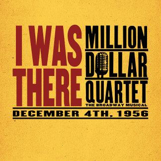 Million Dollar Quartet I Was There