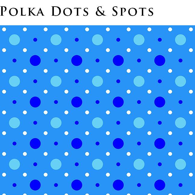 Polka Dots and Spots