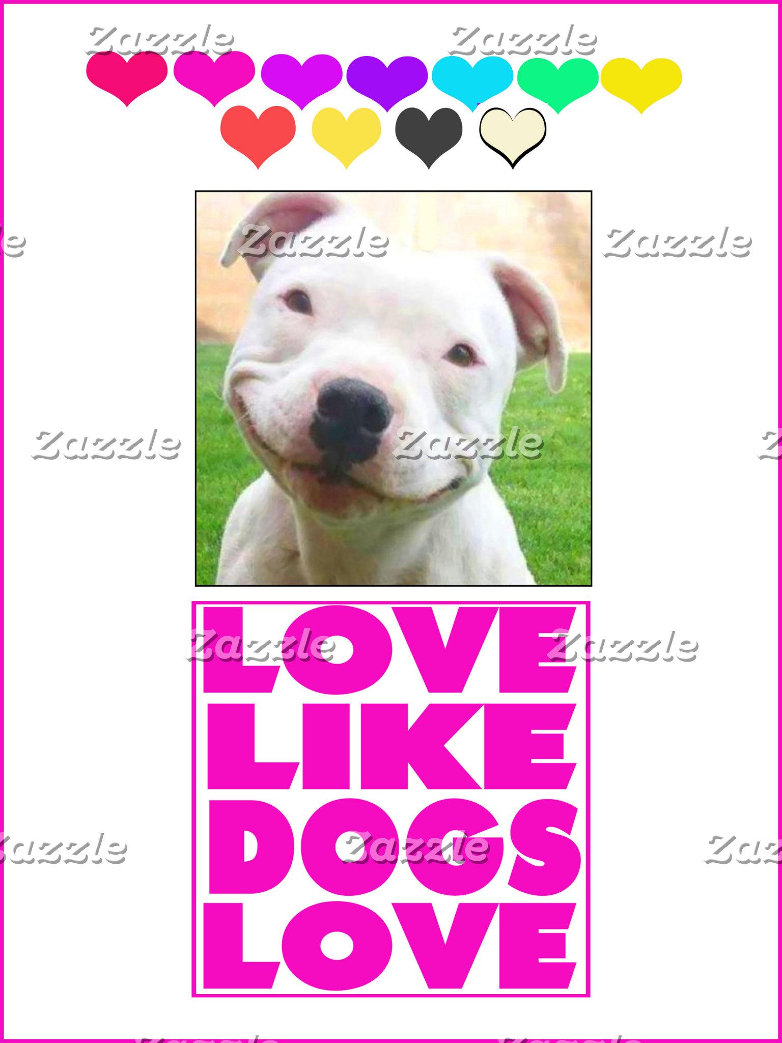 Love like Dogs Love