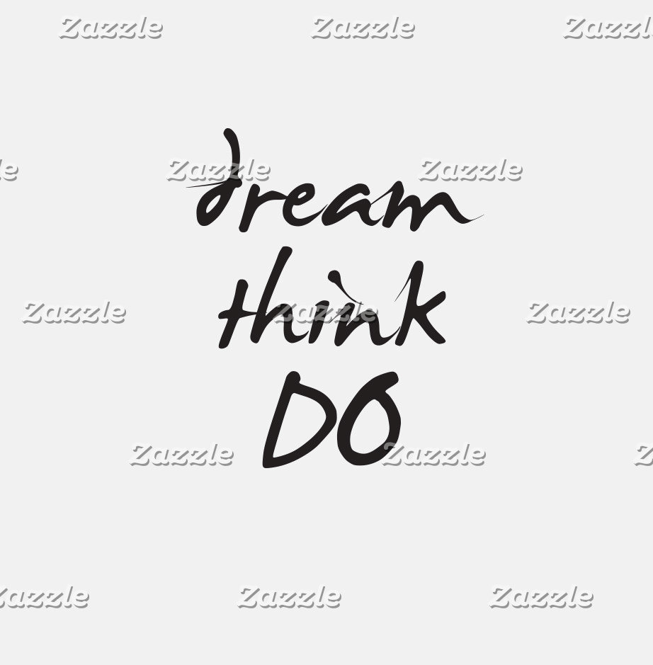 Dream, Think, Do - Daily motivation For Her