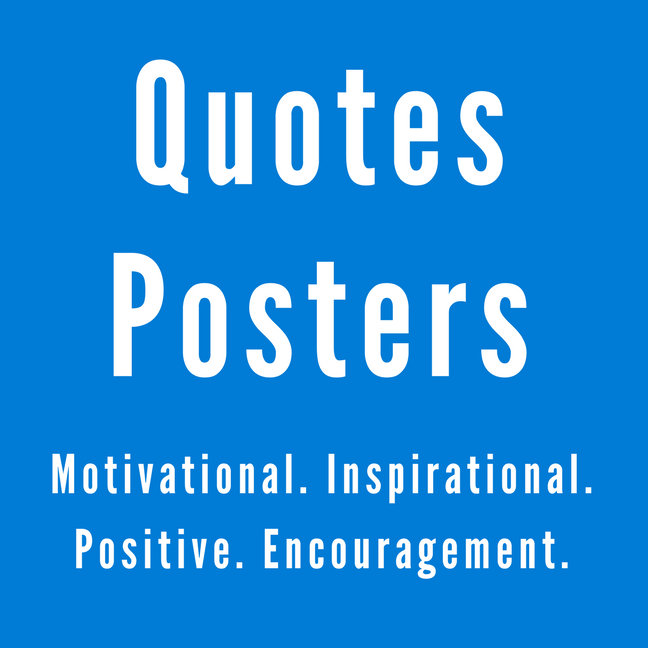 Quotes Posters by Stephanie Lahart