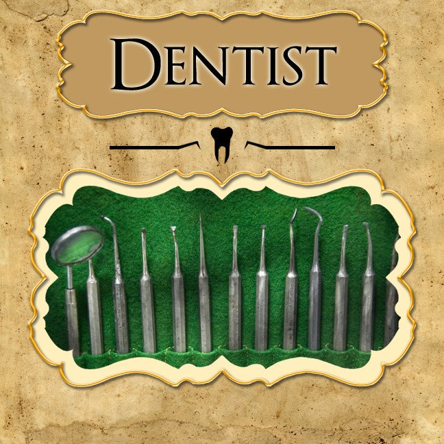 - Job - Dentist