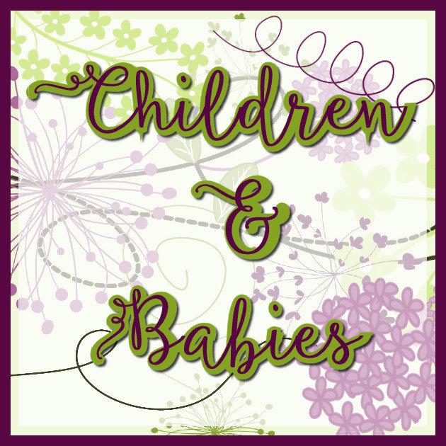 Children & Babies