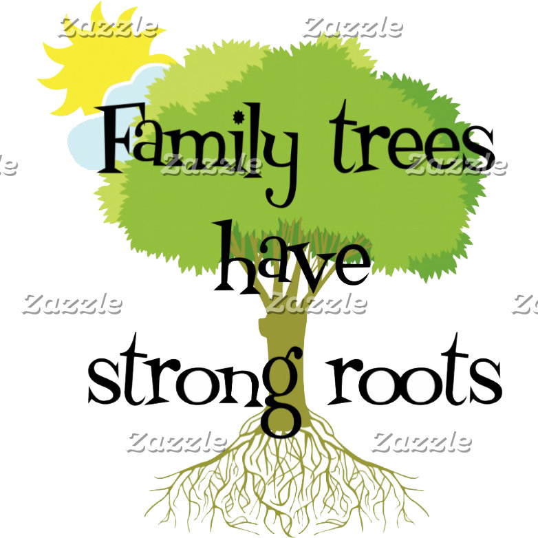 Family Trees Have Strong Roots