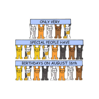 August Birthdays.