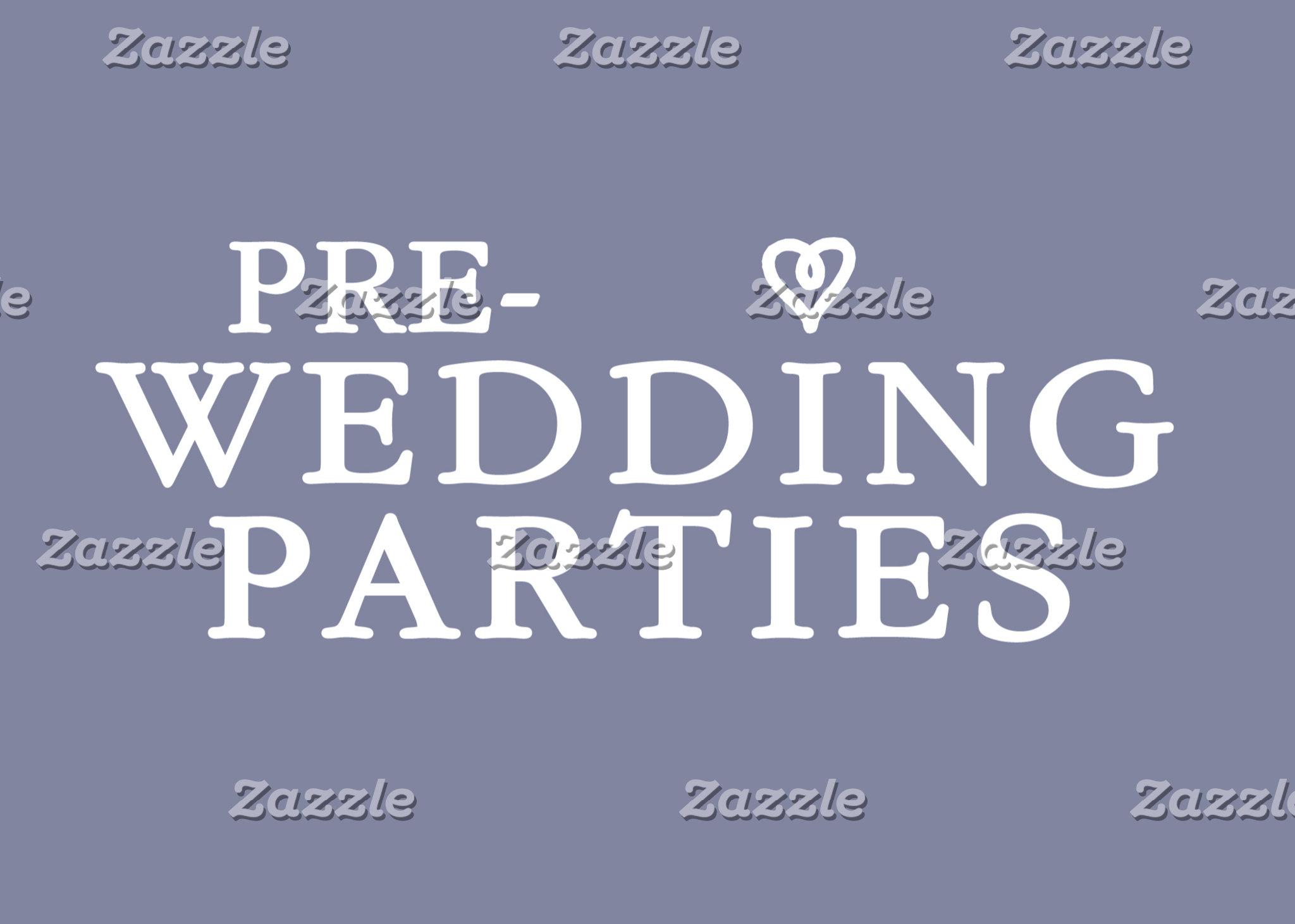 Pre-Wedding Parties