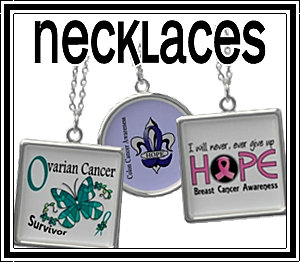 * Awareness Necklaces