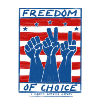 Freedom of Choice Makes America Great