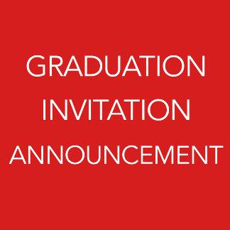 Graduation Invitation/Announcement