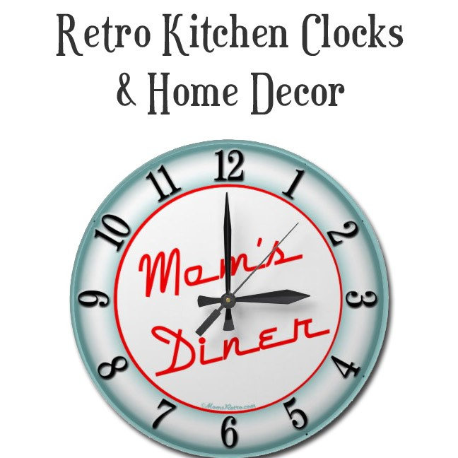 Retro Clocks for Kitchen and Home
